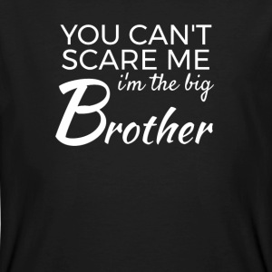 Im the big Brother - You cant scare me T-shirts - Mannen Bio-T-shirt