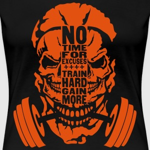 no time excuse citation 2 gain train mort Tee shirts - T-shirt Premium Femme