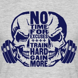 no time excuse citation gain train more  Tee shirts - T-shirt Homme