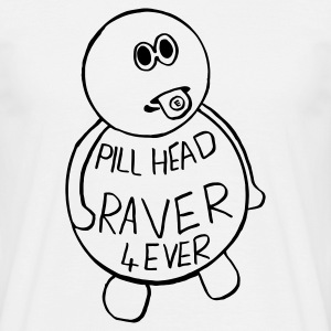 Pill Head Raver Forever! - Men's T-Shirt