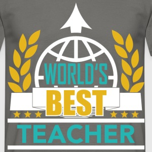 World's best Teacher 3 T-Shirts - Männer T-Shirt