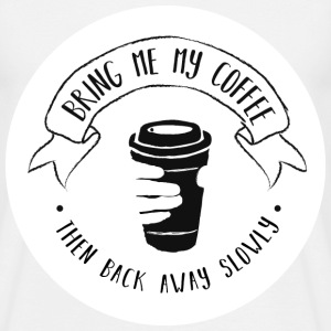 Coffee for the Grumpy - Men's T-Shirt