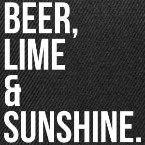 Beer, Lime & Sunshine Funny Quote Caps & Hats - Snapback Cap