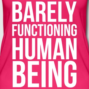 Barly Functioning Human  Tops - Women's Organic Tank Top