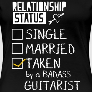 Taken By Badass Guitarist T-Shirts - Frauen Premium T-Shirt