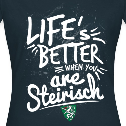 STEIRISCH - LIFE IS BETTER WHEN YOU ARE