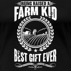 Raised as a farm kid T-skjorter - Premium T-skjorte for kvinner