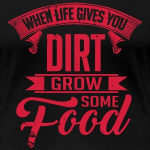 Grow some food T-skjorter - Premium T-skjorte for kvinner