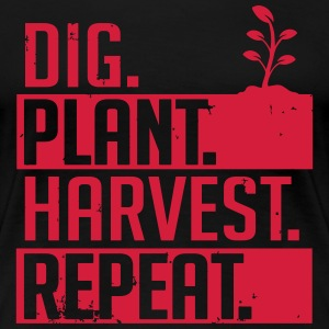Dig plant harvest repeat T-shirts - Dame premium T-shirt