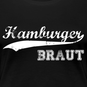 Hamburger Braut T-Shirts - Frauen Premium T-Shirt