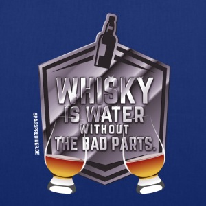 Tasche Whisky is water - Stoffbeutel