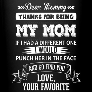 Dear Mommy, Love, Your Favorite Mugs & Drinkware - Full Colour Mug