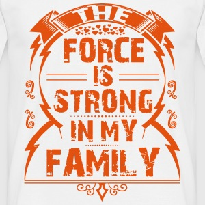 The Force Is Strong In My Family T-Shirts - Men's T-Shirt