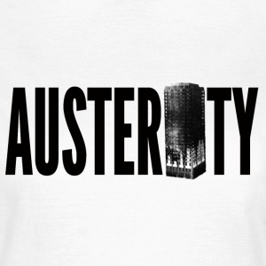 Austerity Grenfell Tower T-Shirts - Women's T-Shirt