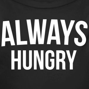Always Hungry Funny Quote Baby body - Baby bio-rompertje met lange mouwen