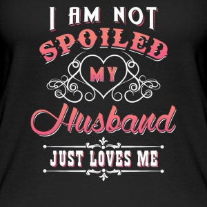 I am not spoiled my husband just loves me Tops - Frauen Bio Tank Top