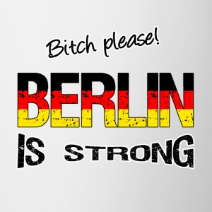 Berlin  is strong Mugs & Drinkware - Mug