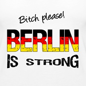 Berlin  is strong Tops - Women's Premium Tank Top