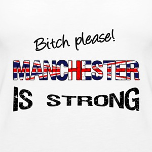 Manchester is strong Tops - Women's Premium Tank Top