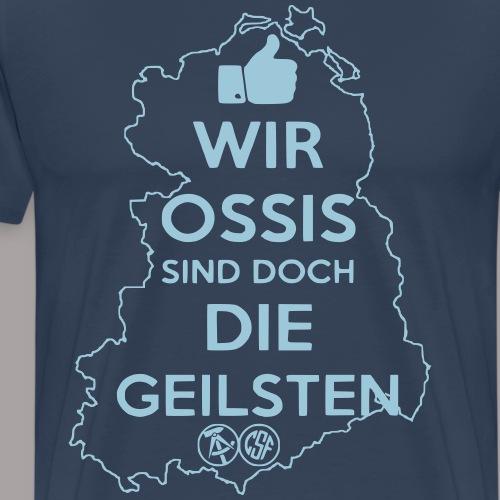 Wir Ossis sind doch die ...