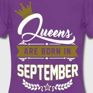 Queens are born in September T-Shirts - Frauen T-Shirt