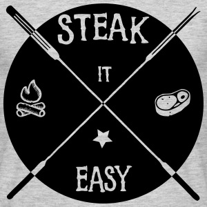 steak it easy_solid T-Shirts - Männer T-Shirt