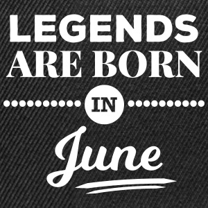 legends are born in june birthday saying Caps & Hats - Snapback Cap