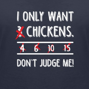 I only want 3 chickens dont judge me T-skjorter - T-skjorte med V-utsnitt for kvinner