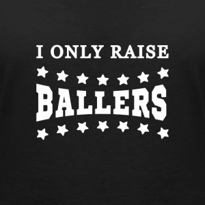 I only raise ballers Tee shirts - T-shirt col V Femme