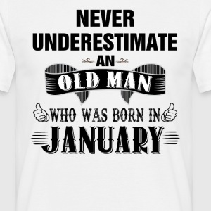 Never Underestimate An Old Man Who Was Born In Ja T-Shirts - Men's T-Shirt