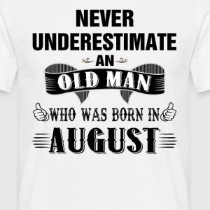 Never Underestimate An Old Man Who Was Born In Au T-Shirts - Men's T-Shirt
