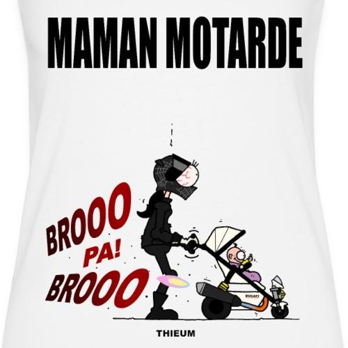 MAMAN MOTARDE