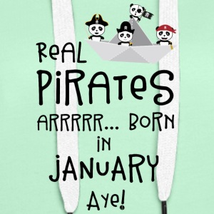 Real Pirates are born in JANUARY Sslix Hoodies & Sweatshirts - Women's Premium Hoodie