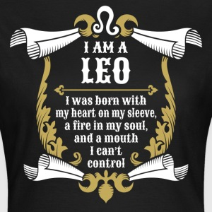 I Am A Leo T-Shirts - Women's T-Shirt