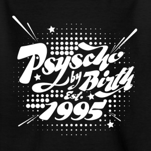 1995 Psyscho by Birth T-Shirts - Kinder T-Shirt