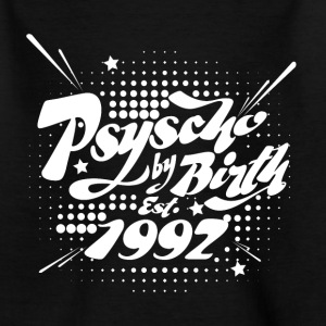 1992 Psyscho by Birth T-Shirts - Teenager T-Shirt