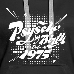 1975 Psyscho by Birth Pullover & Hoodies - Frauen Premium Hoodie