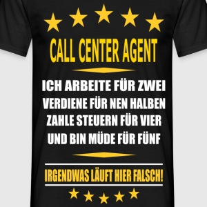 CALL CENTER AGENT T-Shirts - Männer T-Shirt