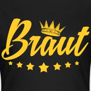 braut T-Shirts - Frauen T-Shirt