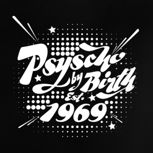 1969 Psyscho by Birth Baby T-Shirts - Baby T-Shirt