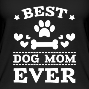 Best Dog Mom Ever Tops - Frauen Bio Tank Top