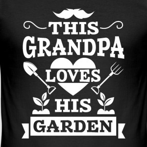 This Grandpa loves his Garden T-Shirts - Männer Slim Fit T-Shirt