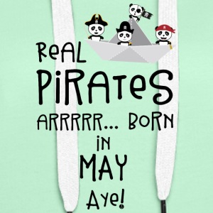 Real Pirates are born in MAY Sxdsj Hoodies & Sweatshirts - Women's Premium Hoodie