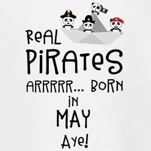 Real Pirates are born in MAY Sxdsj Shirts - Kids' T-Shirt