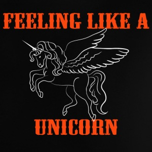 Feeling like a unicorn Baby Shirts  - Baby T-Shirt