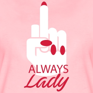Always lady - Frauen Premium T-Shirt