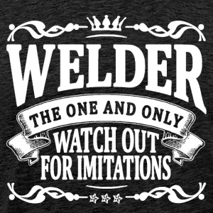 welder the one and only T-Shirts - Men's Premium T-Shirt