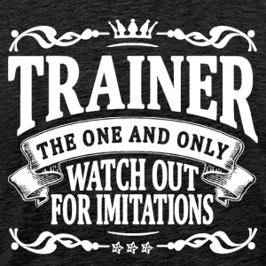 trainer the one and only T-Shirts - Men's Premium T-Shirt