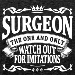 surgeon the one and only T-Shirts - Men's Premium T-Shirt