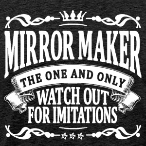 mirror maker the one and only T-Shirts - Men's Premium T-Shirt